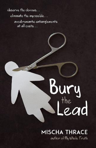 Bury the Lead (Hardback)