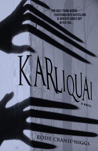 Karliquai - The Whiteland Novels 2 (Hardback)