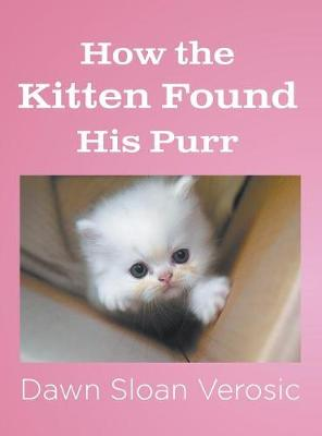 How the Kitten Found His Purr (Hardback)