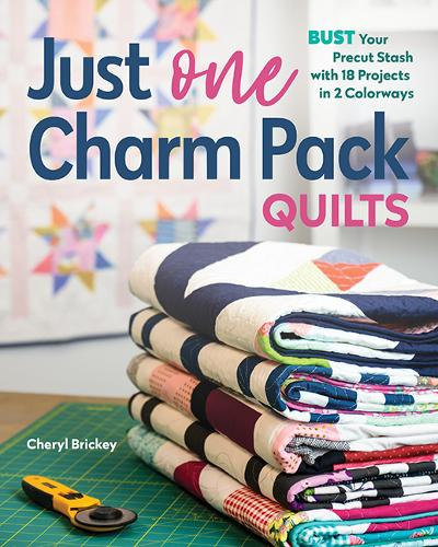Just One Charm Pack Quilts: Bust Your Precut Stash with 18 Projects in 2 Colorways (Paperback)