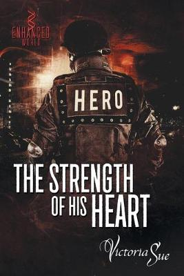 The Strength of His Heart (Paperback)