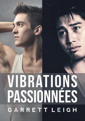 Vibrations Passionn es (Paperback)
