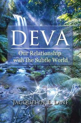 Deva: Our Relationship with the Subtle World (Paperback)
