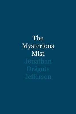 The Mysterious Mist (Paperback)