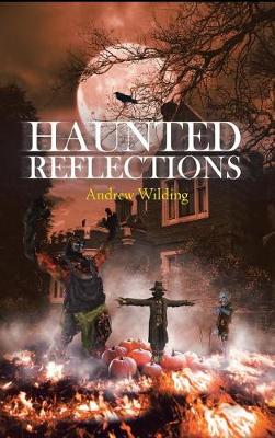 Haunted Reflections (Hardback)