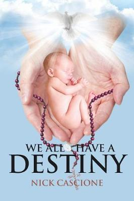 We All Have a Destiny (Paperback)