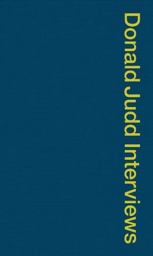 Donald Judd Interviews (Paperback)