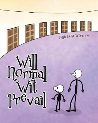 Will Normal Wit Prevail (Paperback)