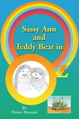 Sassy Ann and Teddy Bear in OZ (Paperback)