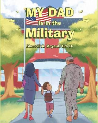 My Dad Is in the Military (Paperback)