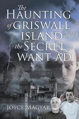 The Haunting of Griswall Island and The Secret Want Ad (Paperback)