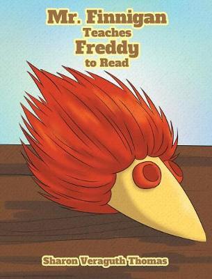 Mr. Finnigan Teaches Freddy to Read (Hardback)