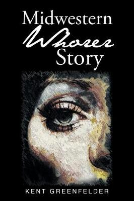 Midwestern Whorer Story (Paperback)