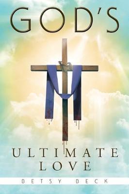 God's Ultimate Love (Paperback)
