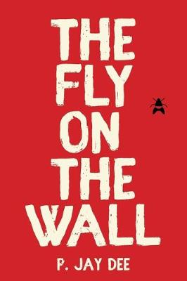 The Fly on the Wall (Paperback)