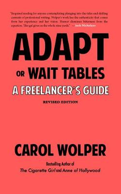 Adapt or Wait Tables (Revised): A Freelancer's Guide (Paperback)