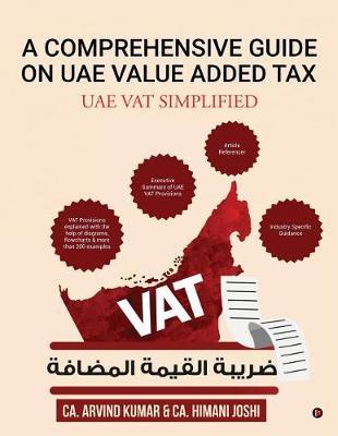 A Comprehensive Guide on Uae Value Added Tax: Uae Vat Simplified (Paperback)