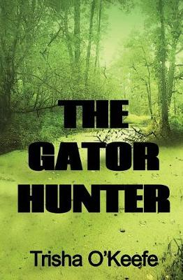 The Gator Hunter (Paperback)