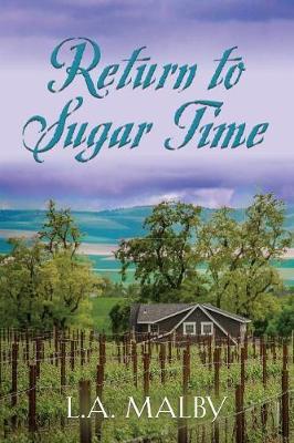 Return to Sugar Time (Paperback)