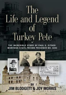 The Life and Legend of Turkey Pete (Hardback)