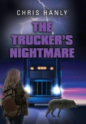 The Trucker's Nightmare (Hardback)