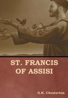 St. Francis of Assisi (Hardback)