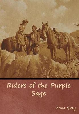 Riders of the Purple Sage (Hardback)