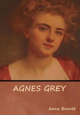 Agnes Grey (Hardback)