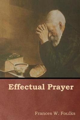 Effectual Prayer (Paperback)