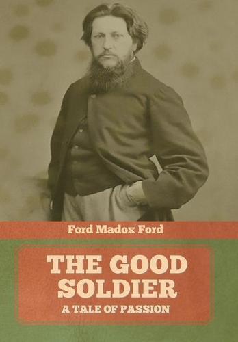 The Good Soldier (Hardback)