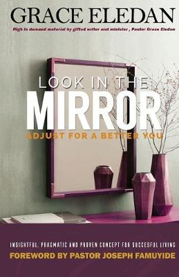 Look in the Mirror: See a Better You (Paperback)