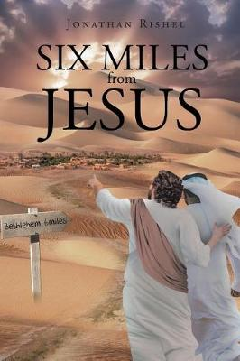 Six Miles from Jesus (Paperback)