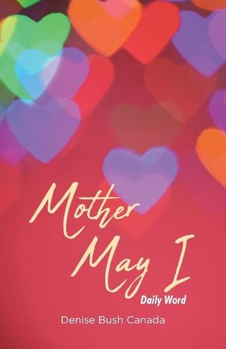 Mother May I: Daily Word (Paperback)