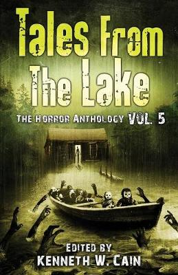 Tales from The Lake Vol.5: The Horror Anthology (Paperback)
