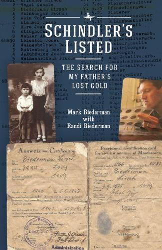 Schindler's Listed: The Search for My Father and His Lost Gold - Holocaust: History and Literature, Ethics and Philosophy (Paperback)