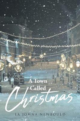 A Town Called Christmas (Paperback)