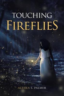 Touching Fireflies (Paperback)