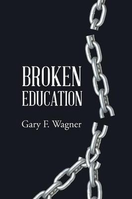 Broken Education (Paperback)