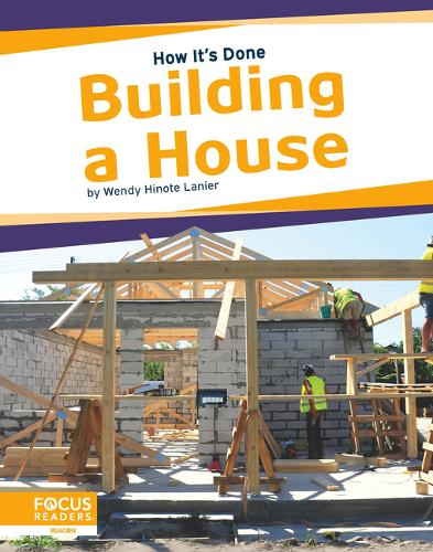 How It's Done: Building a House (Hardback)