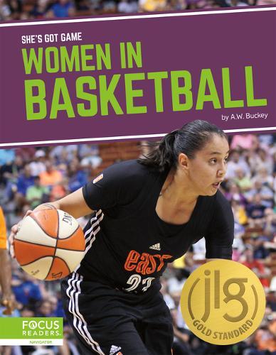 She's Got Game: Women in Basketball (Hardback)