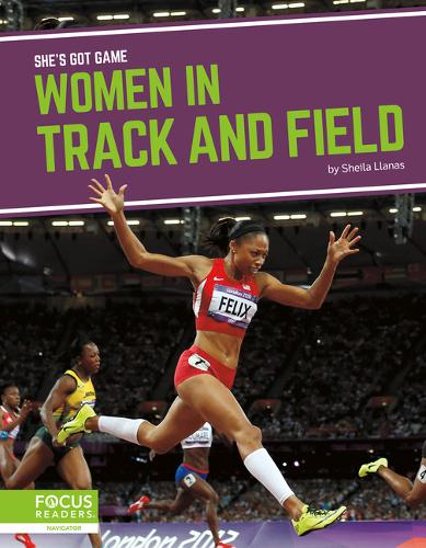 She's Got Game: Women in Track and Field (Hardback)