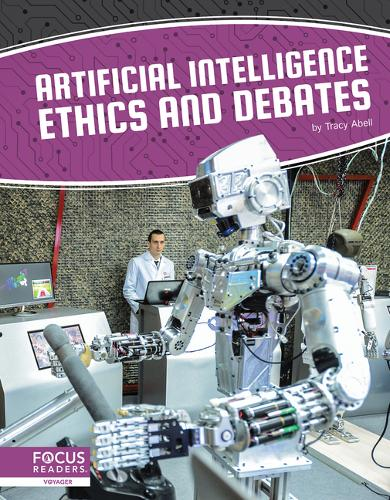 Artificial Intelligence: Artificial Intelligence Ethics and Debates (Hardback)