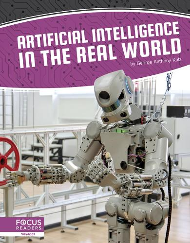 Artificial Intelligence: Artificial Intelligence in the Real World (Hardback)