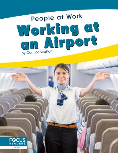 People at Work: Working at an Airport (Paperback)