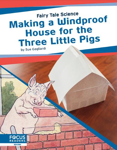 Fairy Tale Science: Making a Windproof House for the Three Little Pigs (Paperback)