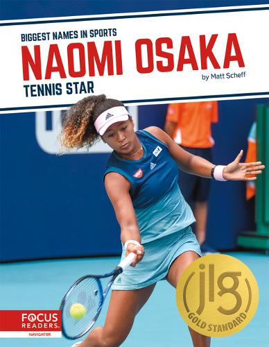 Biggest Names in Sports: Naomi Osaka: Tennis Star (Paperback)