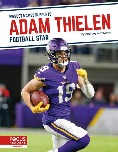 Biggest Names in Sports: Adam Thielen: Football Star (Paperback)