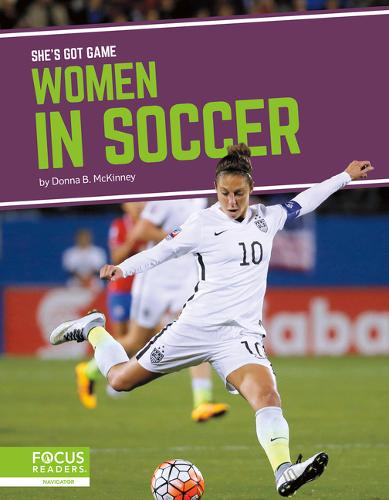 She's Got Game: Women in Soccer (Paperback)