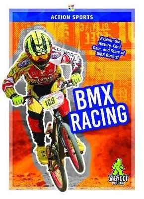 Action Sports: BMX Racing (Paperback)
