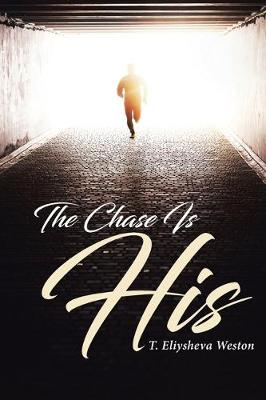 The Chase Is His (Paperback)